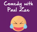Comedy Showtime with Paul Zee